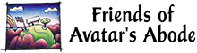 Friends of Avatar's Abode news